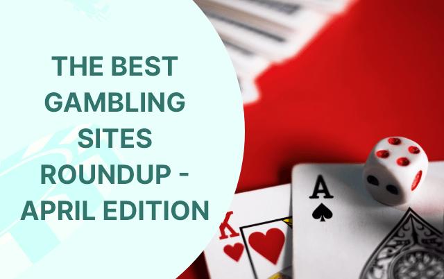 top gambling operators roundup april featured image